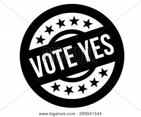 Vote Yes Stamp On White Background. Sign, Label, Sticker