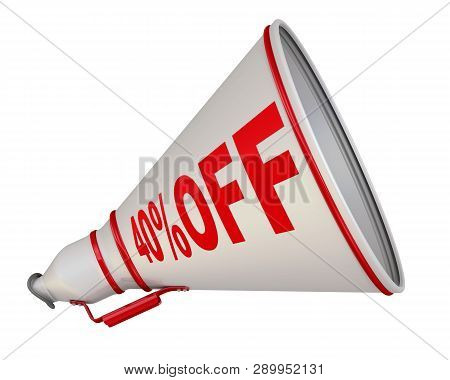 Discount Of Forty Percentage. White Megaphone Labeled With Red Text 40% Off. Isolated. 3d Illustrati