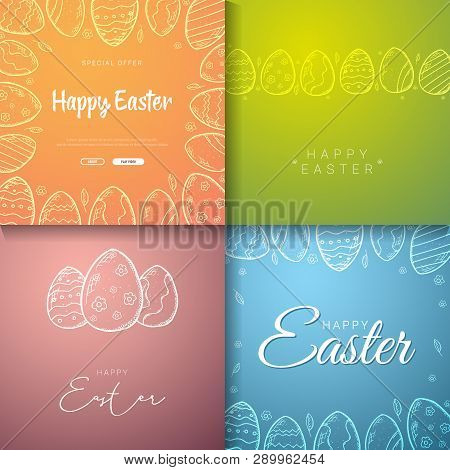 Set Of Happy Easter Banners. Easter Eggs. Doodle Hand Draw Background. Vector Illustration.