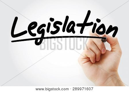 Legislation - Text With Marker, Business Concept
