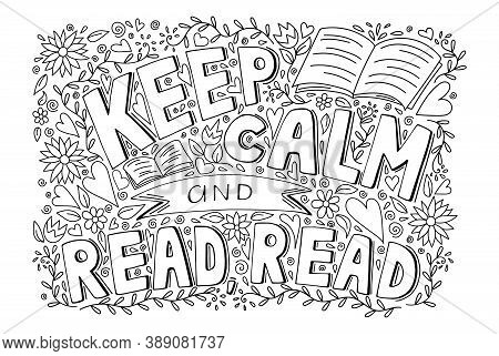 Keep Calm And Read A Book Inspirational Motivational Quote With Pattern, Hand Drawn Doodle Sketch St