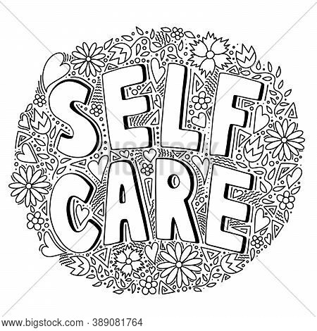 Self Care Black And White Doodle Icon With Floral Pattern, Vector Illustration. Motivational Sign Ab