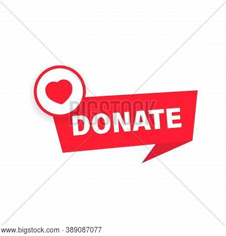 Donate Button. Charity Fundraising Concept. Red Button With Red Heart Symbol. Vector On Isolated Whi