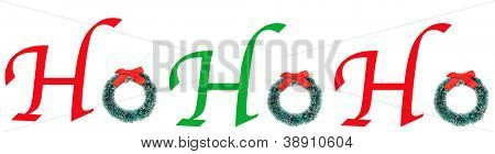The words HoHoHo spelled out with type and a christmas wreath. Long Banner format over white.