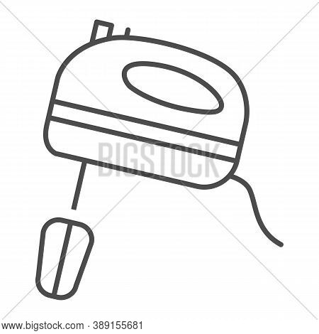 Mixer Thin Line Icon, Ccc Concept, Kitchen Mixer Sign On White Background, Hand Mixer Icon In Outlin