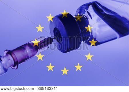 Eu Vaccination, Coronavirus, Covid-19,sars-cov-2, Eu Flag, Vaccine Vial Dose, Needle Syringe, Concep