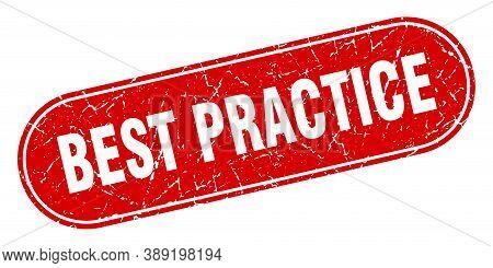 Best Practice Sign. Best Practice Grunge Red Stamp. Label
