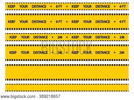 Social Distancing Warning Tape. Keep Your Distance. Apart Yellow Tape Warning. Keep A Safe Distance