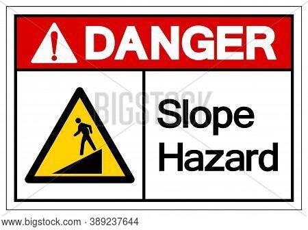 Danger Slope Hazard Symbol Sign,vector Illustration, Isolate On White Background Label. Eps10