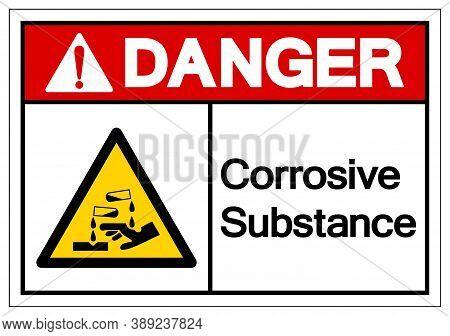 Danger Corrosive Substance Symbol ,vector Illustration, Isolate On White Background Label. Eps10