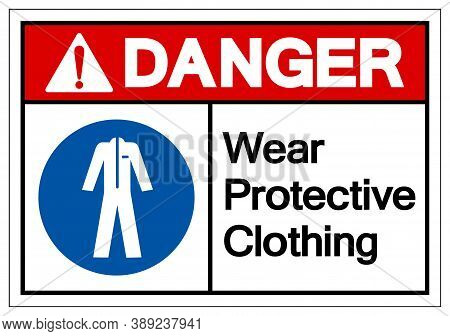 Danger Wear Protective Clothing Symbol Sign,vector Illustration, Isolated On White Background Label.