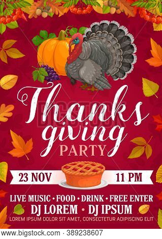Thanksgiving Party Vector Flyer With Pumpkin Pie, Grapes And Turkey. Invitation For Thanks Giving Da