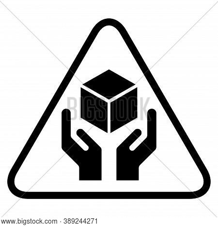 Handle With Care Flat Icon With Black Triangle Isolated On White Background. Fragile Package Symbol.