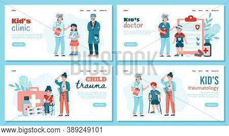 Children Traumatology Clinic Web Banners Set With Kids Doctors And Little Patients Characters, Flat