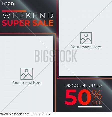 Weekend Sale Banner Template Design. Post Template Social Media For Digital Marketing