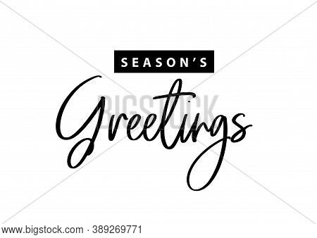 Greetings Seasons Christmas Holidays. Hand Drawn Creative Calligraphy Text Lettering Script. Design