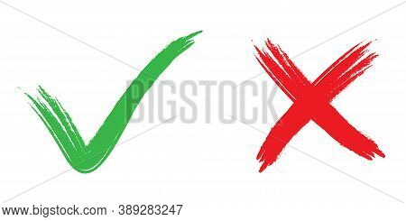 Grunge Check Mark And Cross. Green Tick And Red X Icon. Handwritten Correct And Wrong Symbols. Done