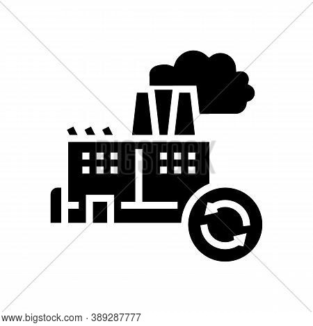Garbege Recycling Factory Glyph Icon Vector. Garbege Recycling Factory Sign. Isolated Contour Symbol