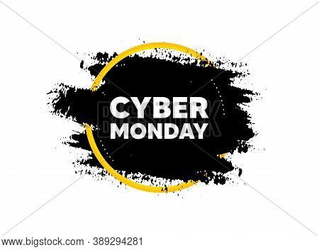 Cyber Monday Sale. Paint Brush Stroke In Circle Frame. Special Offer Price Sign. Advertising Discoun