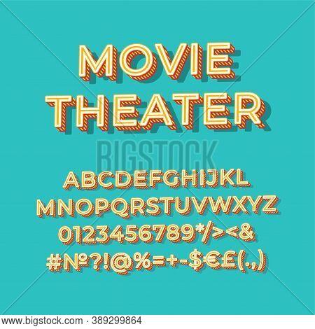 Movie Theater Vintage 3d Vector Alphabet Set. Retro Bold Font, Typeface. Pop Art Stylized Lettering.