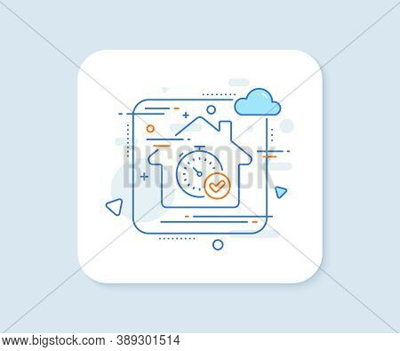 Fast Verification Line Icon. Abstract Vector Button. Approved Timer Sign. Confirmed Time Symbol. Fas