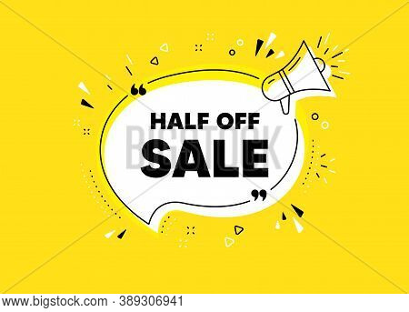 Half Off Sale. Megaphone Yellow Vector Banner. Special Offer Price Sign. Advertising Discounts Symbo