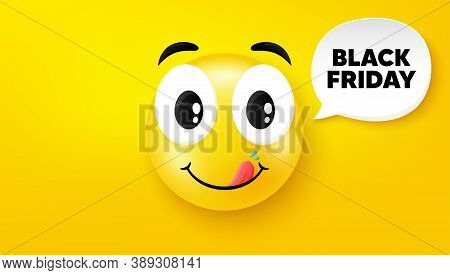 Black Friday Sale. Yummy Smile Face With Speech Bubble. Special Offer Price Sign. Advertising Discou