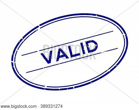 Grunge Blue Valid Word Oval Rubber Seal Stamp On White Background