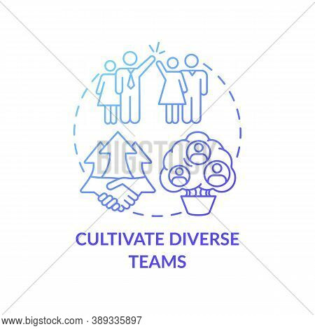 Cultivate Diverse Teams Concept Icon. Gender Diversity Implementation Advices. Best Skills For Organ