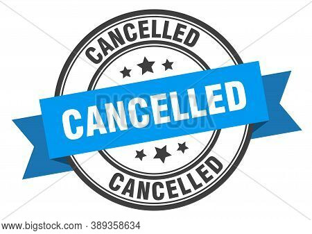 Cancelled Label. Cancelled Blue Band Sign. Stamp