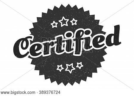 Certified Sign. Certified Round Vintage Retro Label