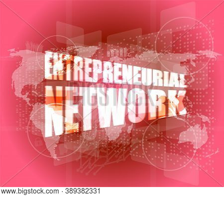 Management Concept: Entrepreneurial Network Words On Digital Screen