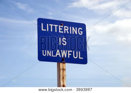 Littering Is Unlawful Sign