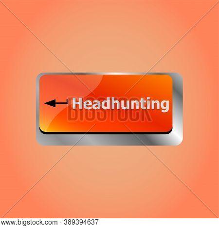 Headhunting Job Concept. Computer Keyboard Key Button
