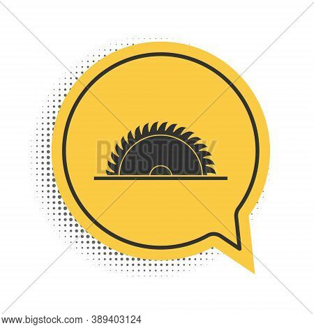 Black Circular Saw Blade Icon Isolated On White Background. Saw Wheel. Yellow Speech Bubble Symbol.