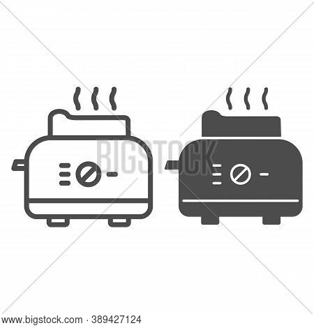 Toaster Line And Solid Icon, Kitchen Equipment Concept, Electric Toaster With Toast Sign On White Ba