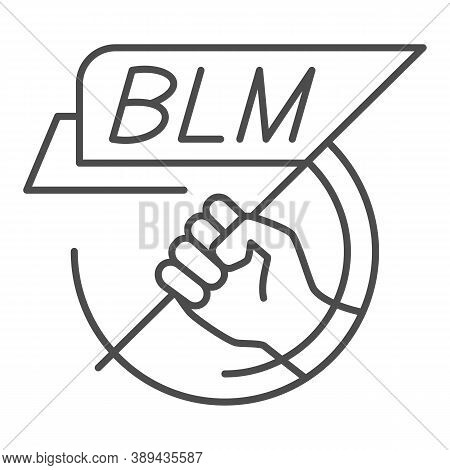 Hand Holding Blm Poster Thin Line Icon, Black Lives Matter Concept, Blm Flag In Hand Sign On White B