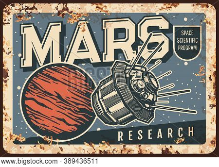 Mars Research Vector Rusty Metal Plate. Space Scientific Program With Artificial Interplanetary Sate
