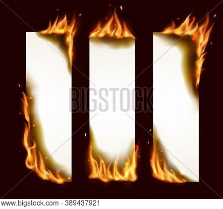 Burning Paper Vertical Banners, Vector Pages With Realistic Fire, Sparks And Embers. Blank Conflagra