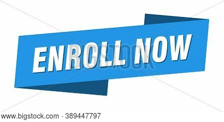 Enroll Now Banner Template. Enroll Now Ribbon Label Sign
