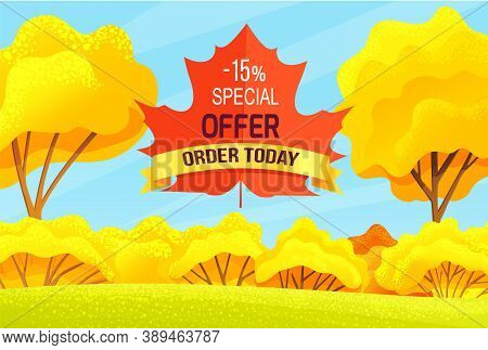 Sale Autumn, Promo Action, -15 Special Offer, Order Today, Discounts Time, Offer, Promotional Poster