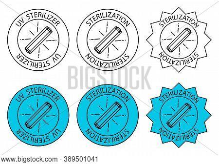 Uv Sterilizer Stamp. Uv Light Disinfection Icons. Badge Set For Ultraviolet Sterilization. Ultraviol