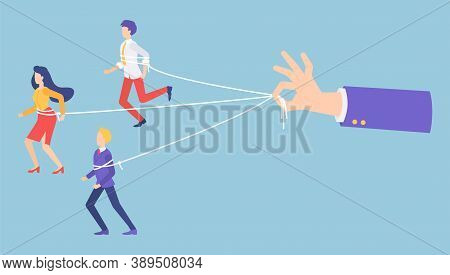 People Marionettes Connecting With Ropes. Businessman S Hand Holding Ropes, Control Every Step Of Wo