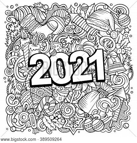 2021 Hand Drawn Doodles Illustration. New Year Objects And Elements Poster Design. Creative Cartoon
