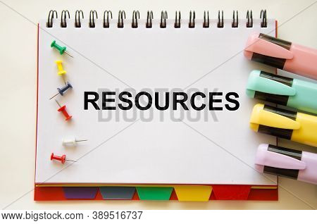 The Resources Text Is Written On A White Notepad. Enterprise Resource Planning Concept. Business Str