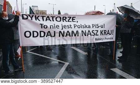 Warsaw, Poland 13.10.2020 - Protest Of The Farmers Dictator, This Is Not Pis Poland, Give Us Back Ou