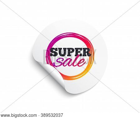 Super Sale Banner. Circle Sticker With Offer Banner. Discount Sticker Shape. Coupon Bubble Icon. Rou
