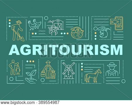 Agritourism Word Concepts Banner. U-pick Farm. Traveling. Petting Zoo. Fishing. Infographics With Li