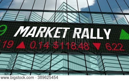 Market Rally Wall Street Stock Ticker Share Prices Increase Rise 3d Illustration