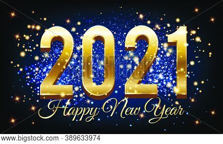2021 Golden Happy New Year With Burst Glitter On Black And Blue Colour Background - Happy New Year 2
